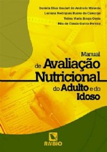 Manual de Avaliação Nutricional do Adulto e do Idoso